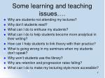 some learning and teaching issues