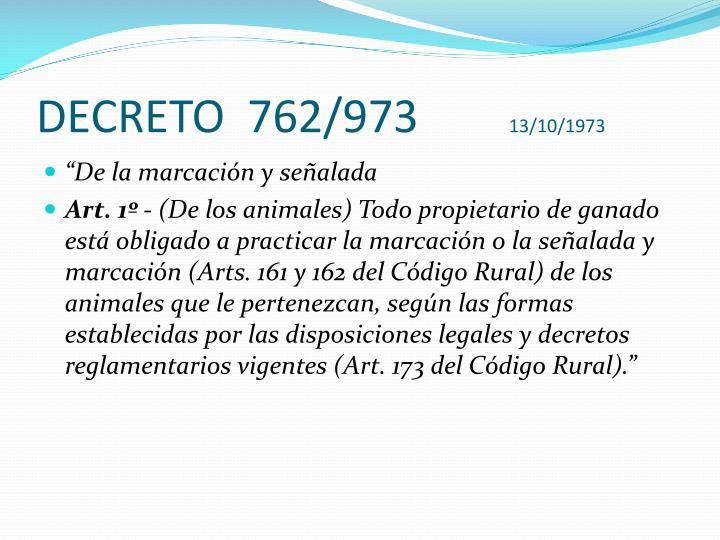 DECRETO  762/973
