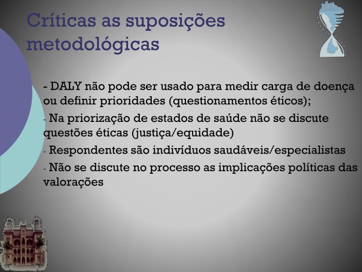 Críticas as suposições metodológicas