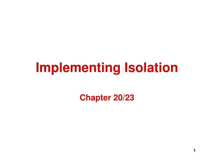 implementing isolation n.
