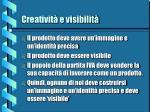 creativit e visibilit