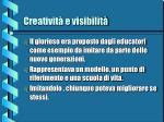 creativit e visibilit2