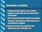 creativit e visibilit4