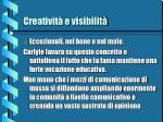 creativit e visibilit5
