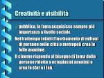 creativit e visibilit6