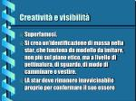 creativit e visibilit8