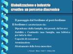 globalizzazione e industrie creative un percorso diacronico1