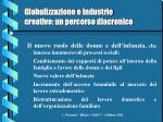 globalizzazione e industrie creative un percorso diacronico6