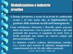 globalizzazione e industrie creative4