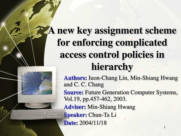 A new key assignment scheme for enforcing complicated access control policies in hierarchy
