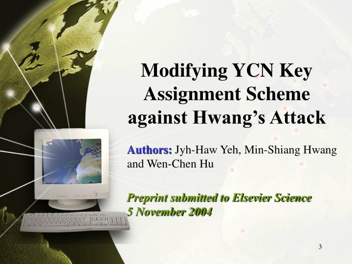 Modifying ycn key assignment scheme against hwang s attack