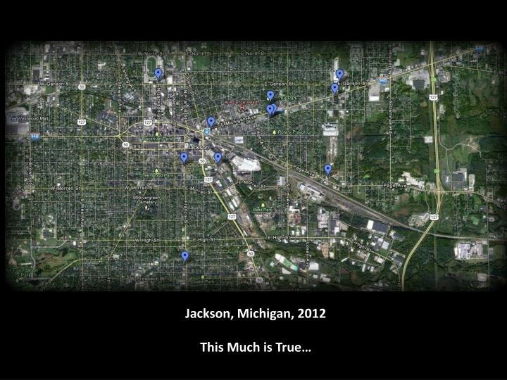 Jackson, Michigan, 2012