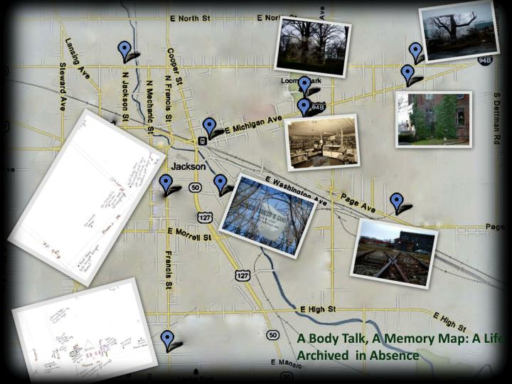 A Body Talk, A Memory Map: A Life Archived  in Absence