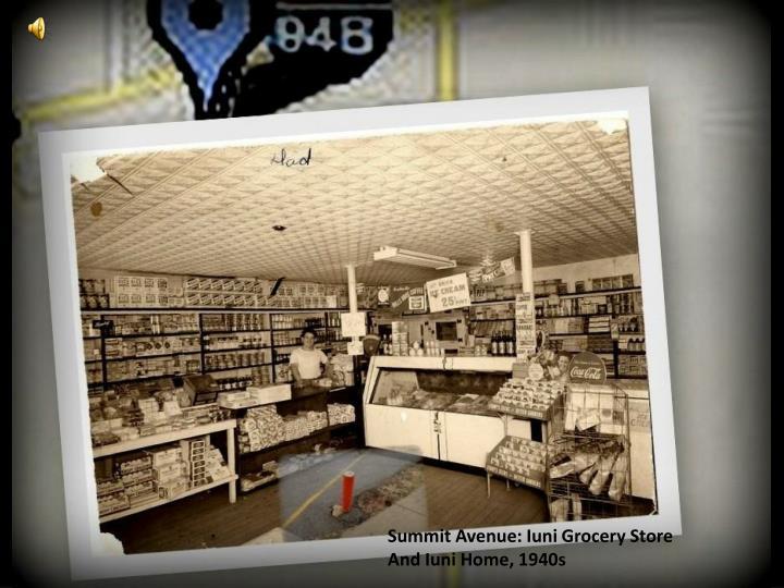 Summit Avenue: Iuni Grocery Store