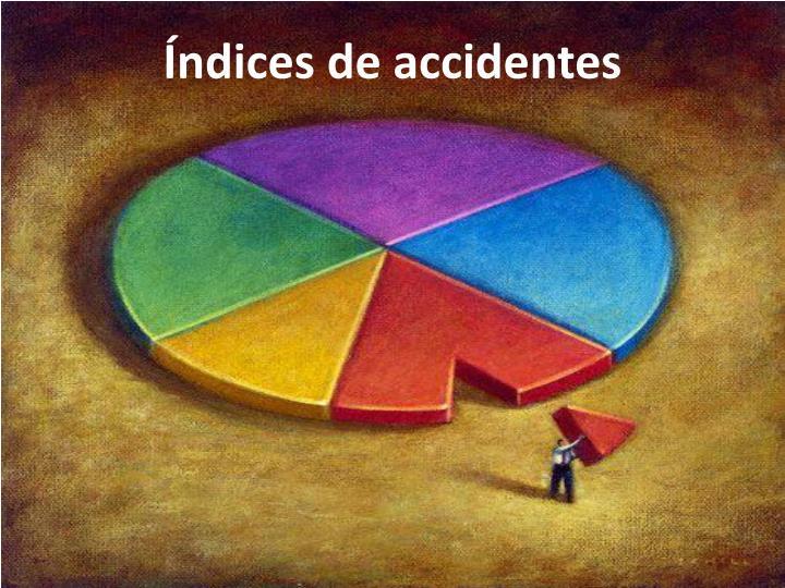 Índices de accidentes