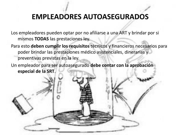 EMPLEADORES AUTOASEGURADOS