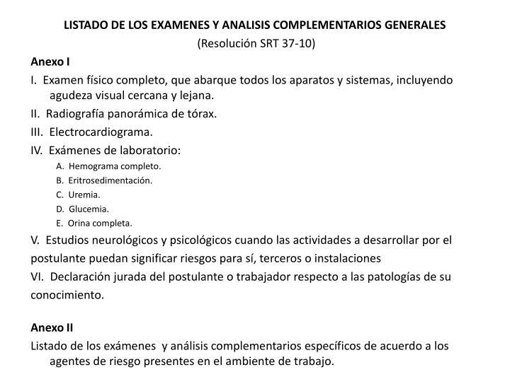 LISTADO DE LOS EXAMENES Y ANALISIS COMPLEMENTARIOS GENERALES