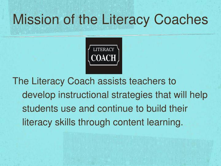 Mission of the Literacy Coaches