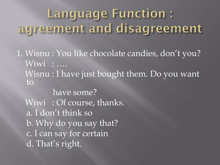 Language Function : agreement and disagreement