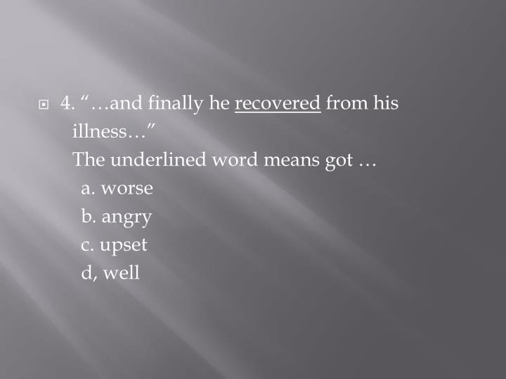 "4. ""…and finally he"