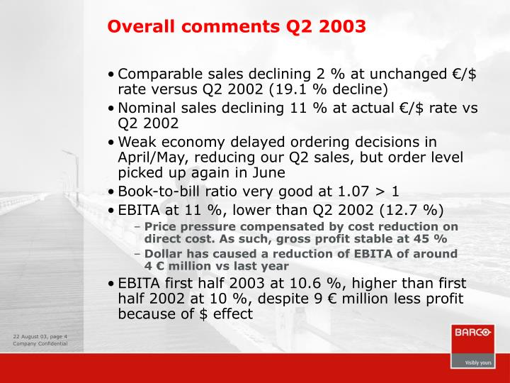 Overall comments Q2 2003