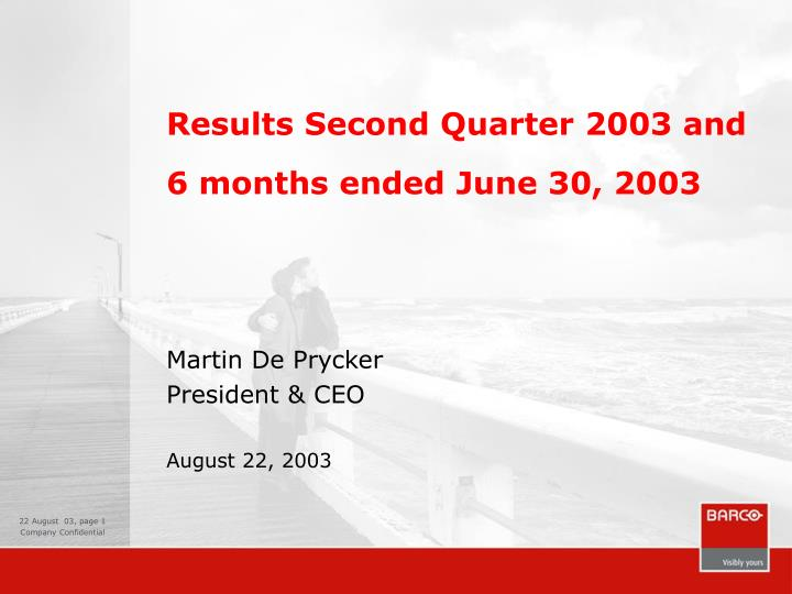 Results second quarter 2003 and 6 months ended june 30 2003