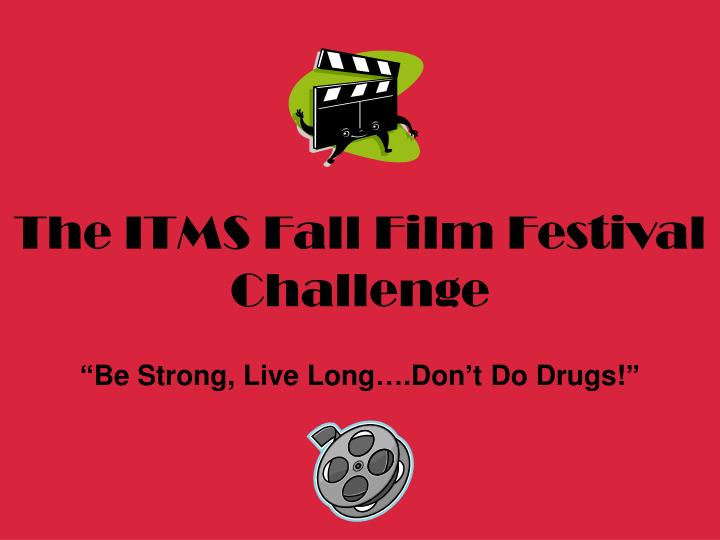 The ITMS Fall Film Festival Challenge