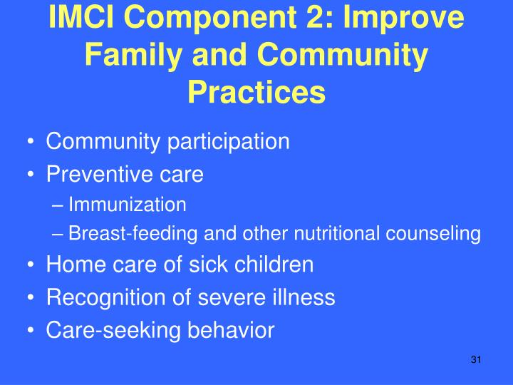 IMCI Component 2: Improve Family and Community Practices
