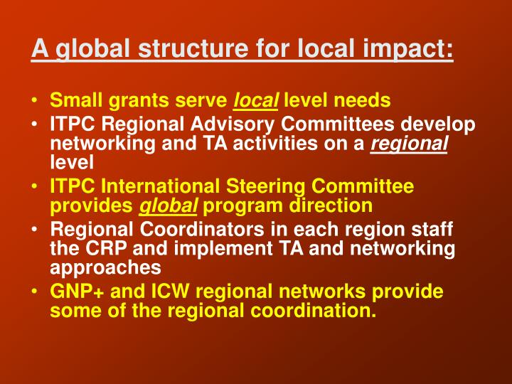 A global structure for local impact: