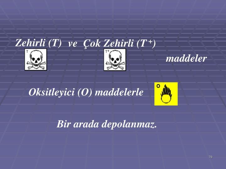 Zehirli (T)