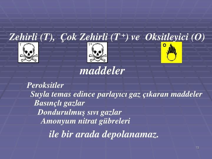 Zehirli (T),