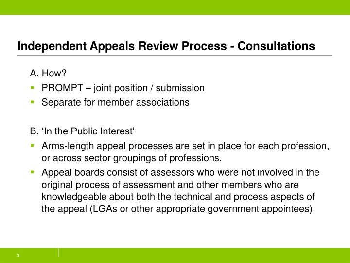 Independent appeals review process consultations