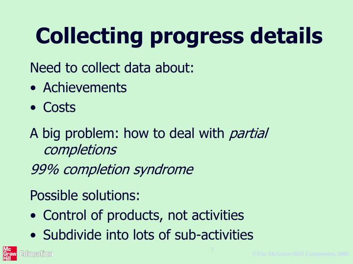 Collecting progress details