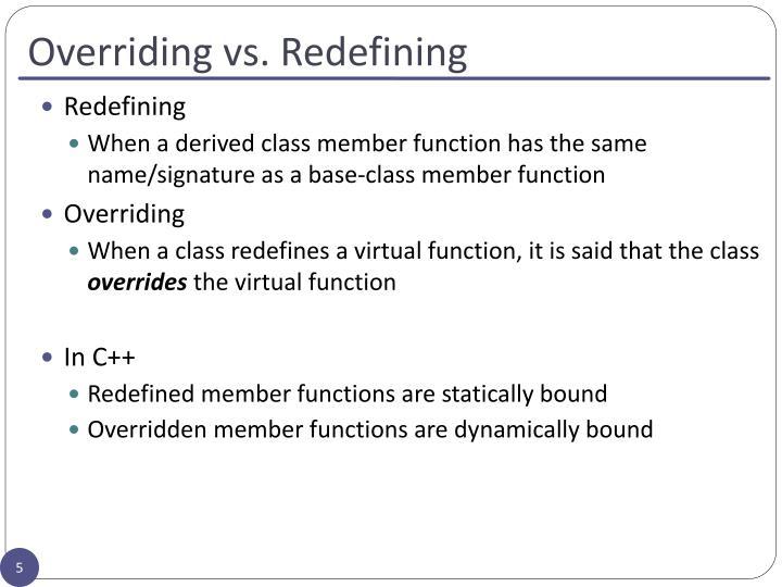 Overriding vs. Redefining