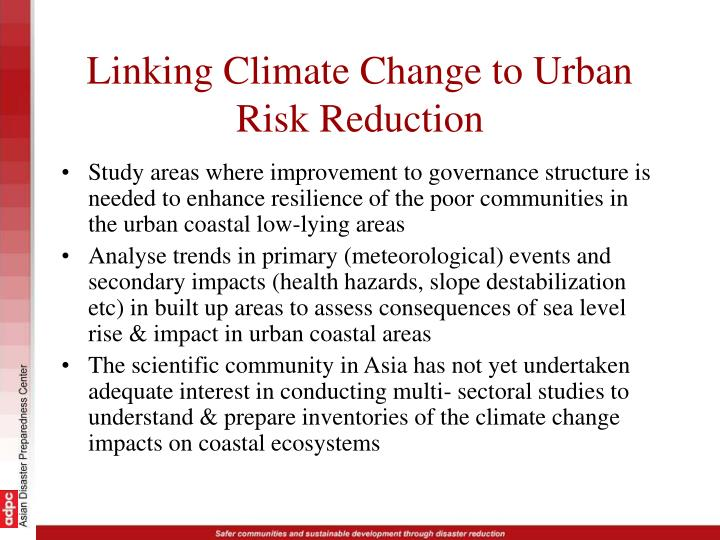 Linking Climate Change to Urban Risk Reduction