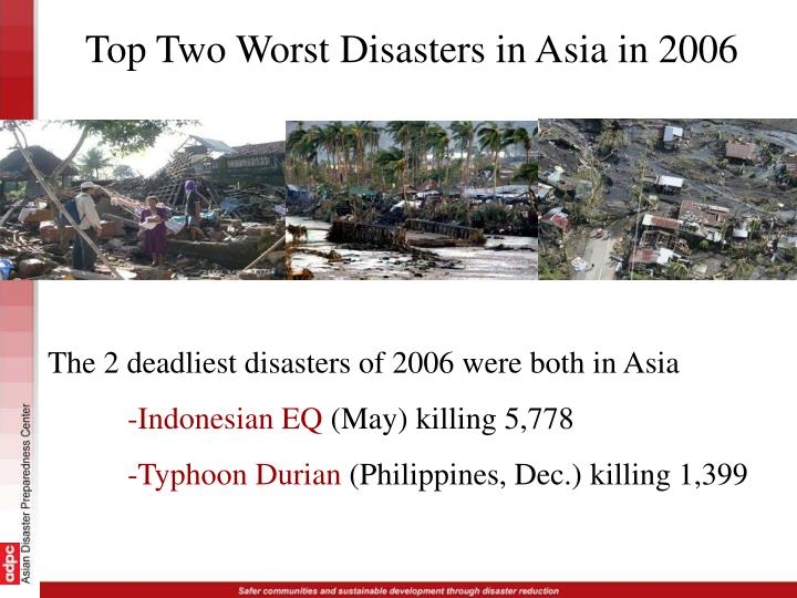 Top Two Worst Disasters in Asia in 2006