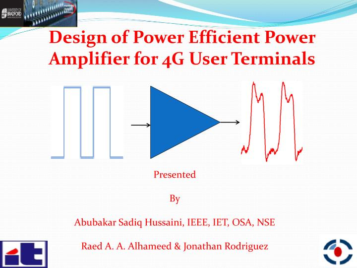 Design of Power Efficient Power Amplifier for 4G User Terminals