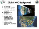 global noc background