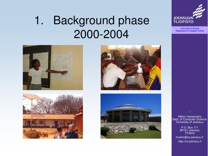 Background phase