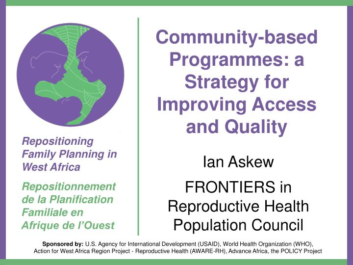 community based programmes a strategy for improving access and quality
