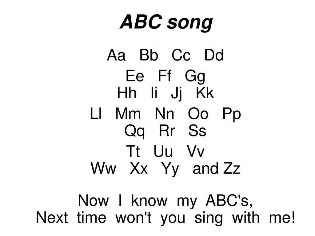 Ppt Abc Song Aa Bb Cc Dd Ee Ff Gg Hh Ii Jj Kk Ll Mm Nn Oo Pp Qq Rr Ss Powerpoint Presentation Id 5181472