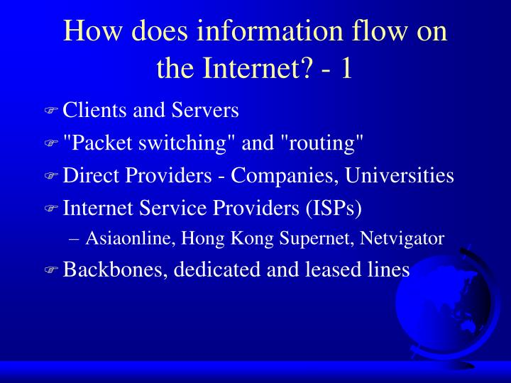 How does information flow on the Internet? - 1