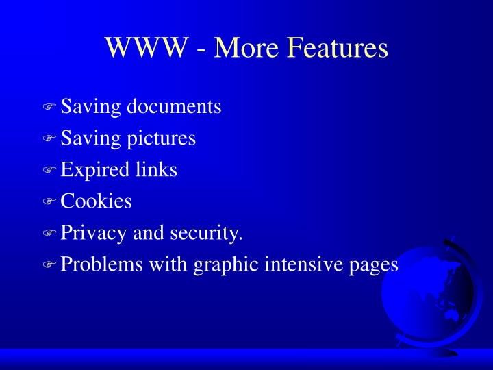 WWW - More Features