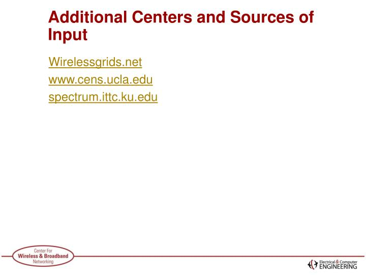 Additional Centers and Sources of Input