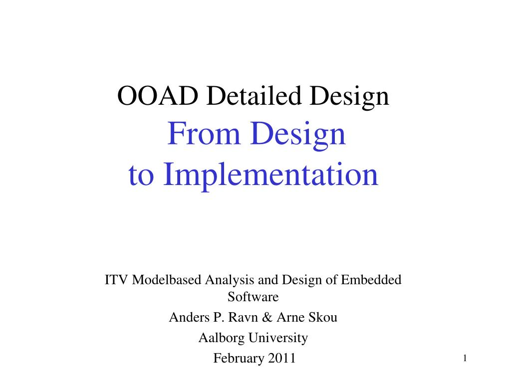 Ppt Ooad Detailed Design From Design To Implementation Powerpoint Presentation Id 5181642
