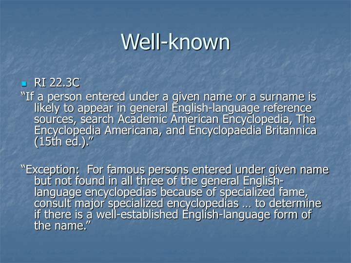 Well-known