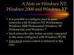 a note on windows nt windows 2000 and windows xp