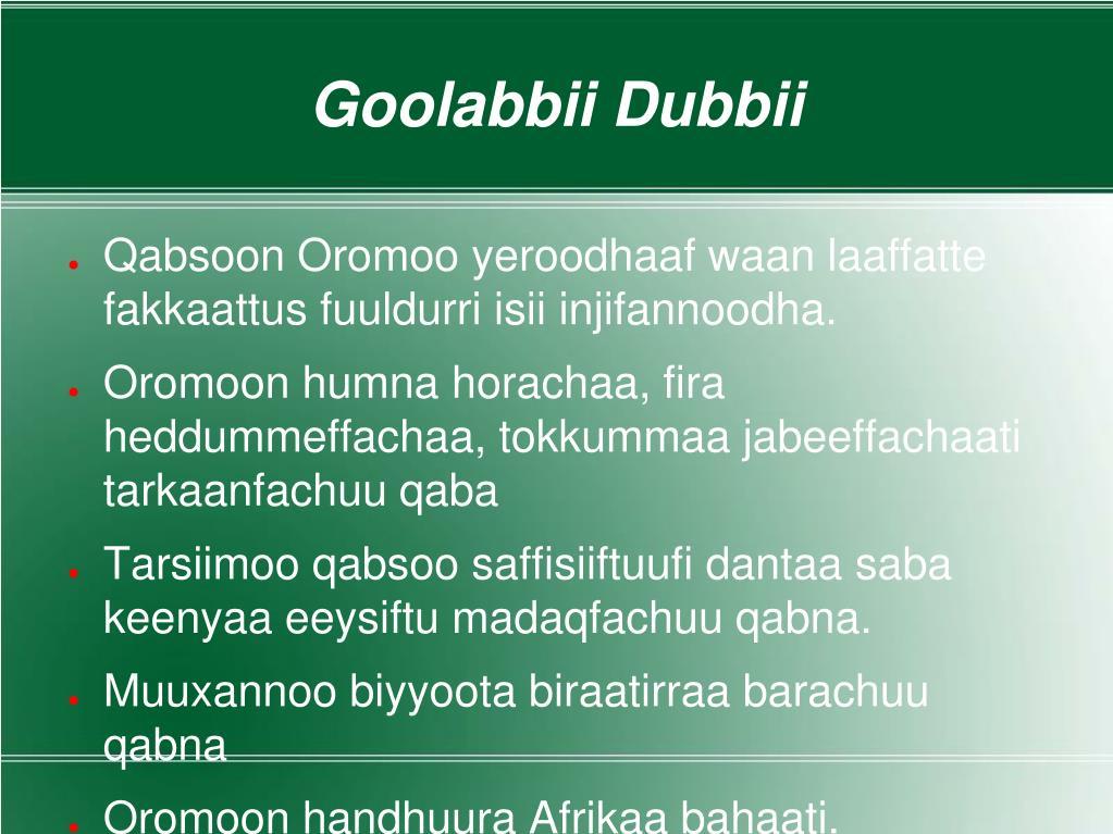 PPT - Qabsoon Oromoo Eessa Geeyse? Fuuldureen Isiihoo