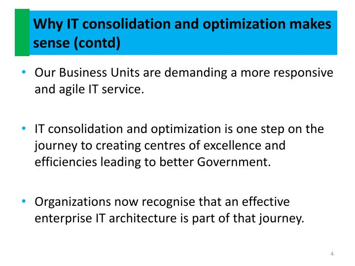 Why IT consolidation and optimization makes sense (contd)