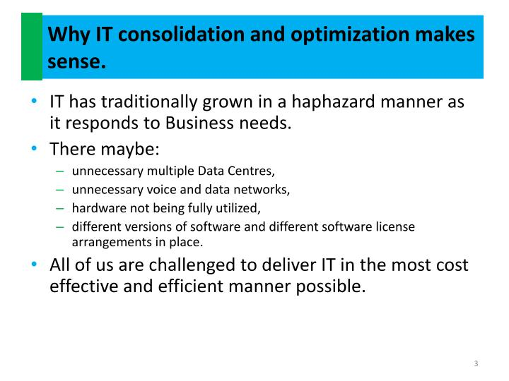 Why it consolidation and optimization makes sense